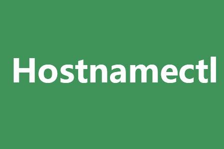 hostnamectl centos7修改主机的名字